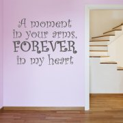 A Moment In Your Arms Wall Sticker Quote