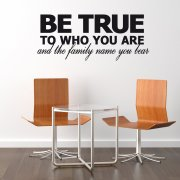 Be True Family Name Wall Sticker Quote