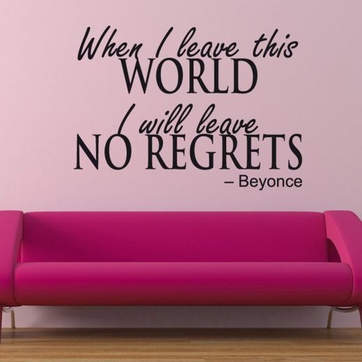 Beyonce No Regrets Wall Sticker Quote