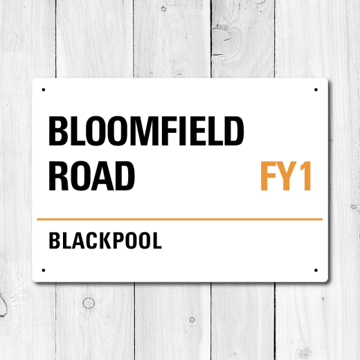 Bloomfield Road, Blackpool Metal Sign