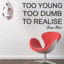 Bruno Mars Too Young Wall Sticker Quote