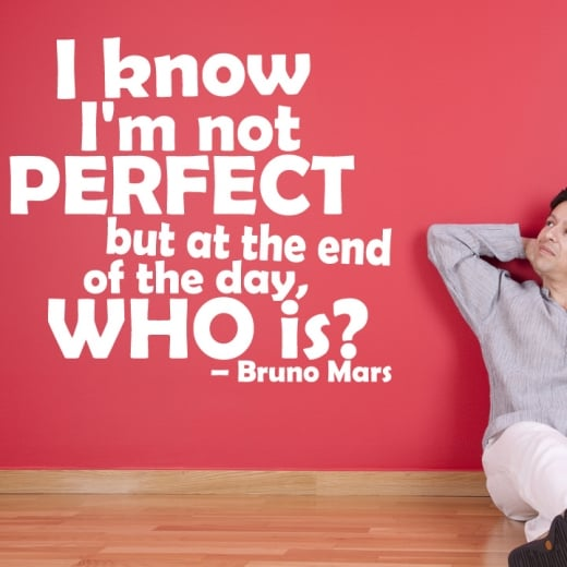 Bruno Mars Who's Perfect Wall Sticker Quote