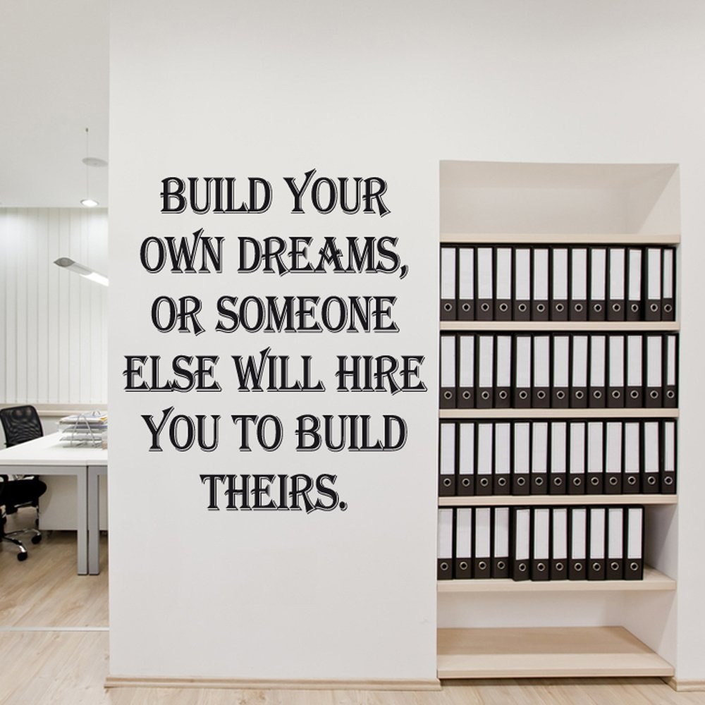Build Your Own Dreams Wall Sticker Quote Wall Chimp Uk