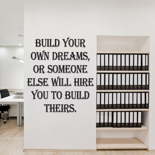 Build Your Own Dreams Wall Sticker Quote