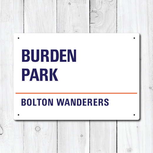 Burden Park, Bolton Wanderers Metal Sign