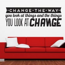Change The Way Wall Sticker Quote