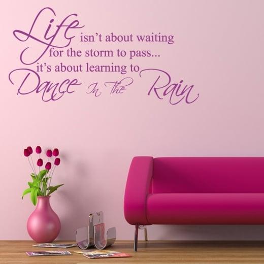Dance In The Rain Wall Sticker Quote