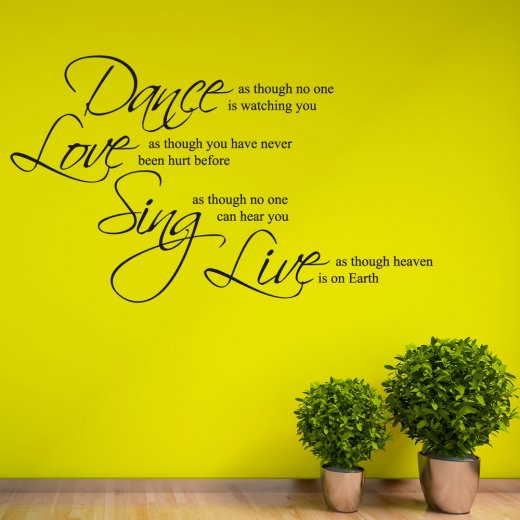 Dance, Love, Sing Wall Sticker Quote
