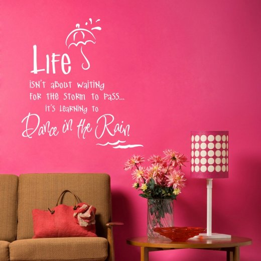 Dancing In The Rain Life Wall Sticker Quote