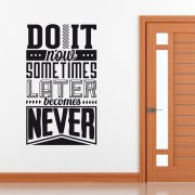 Do It Now Wall Sticker Quote