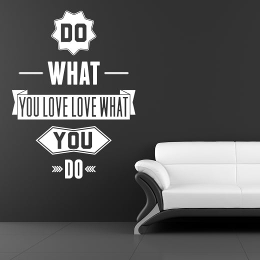 Do What You Love Love What You Do Wall Sticker Quote