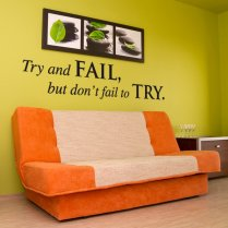 Don't Fail To Try Wall Sticker Quote