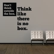 Don't Think Outside Of The Box Wall Sticker Quote