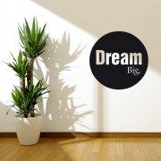 Dream Big Circle Wall Sticker Quote
