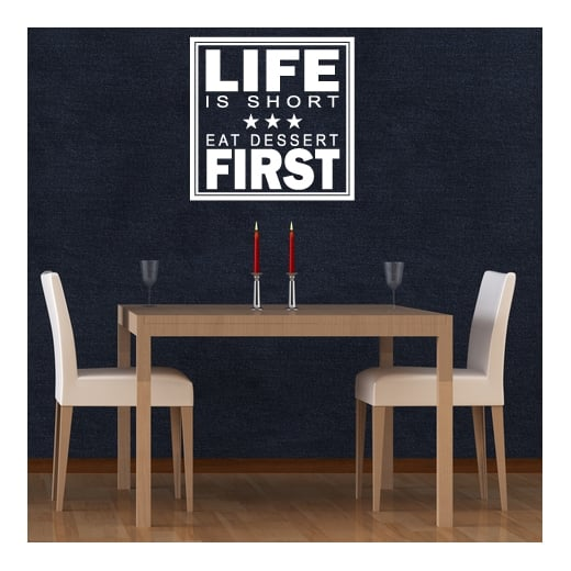 Eat Desert First Wall Sticker Quote