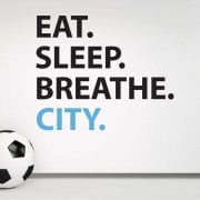 Eat. Sleep. Breathe. City. Wall Sticker