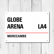 Globe Arena, Morecambe Metal Sign