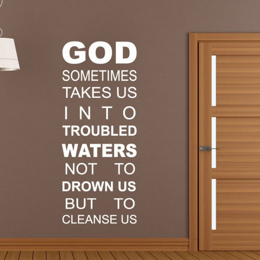 God Troubled Waters Wall Sticker Quote