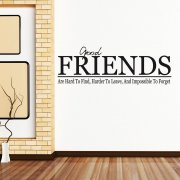 Good Friends Wall Sticker Quote