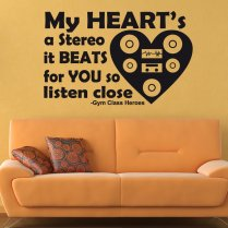 Gym Class Heroes Wall Sticker Quote