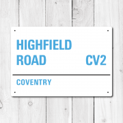 Highfield Road, Coventry Metal Sign