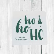 Ho Ho Ho Christmas Coaster