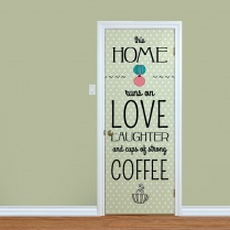 Home Runs On Coffee Printed Door Quote
