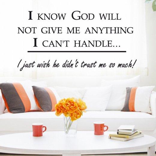 I Know God Wall Sticker Quote