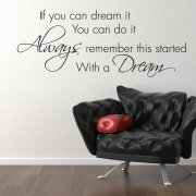 If You Can Dream It Wall Sticker Quote