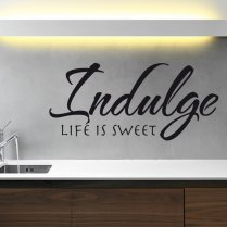 Indulge Wall Sticker Quote