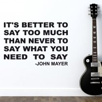 John Mayer Wall Sticker Quote