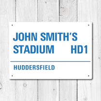 John Smith's Stadium, Huddersfield Metal Sign
