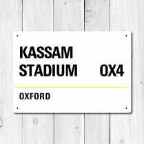 Kassam Stadium, Oxford Metal Sign