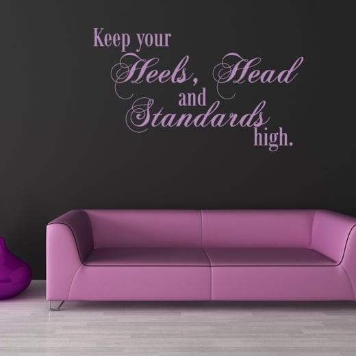 Keep Your Standards Wall Sticker Quote