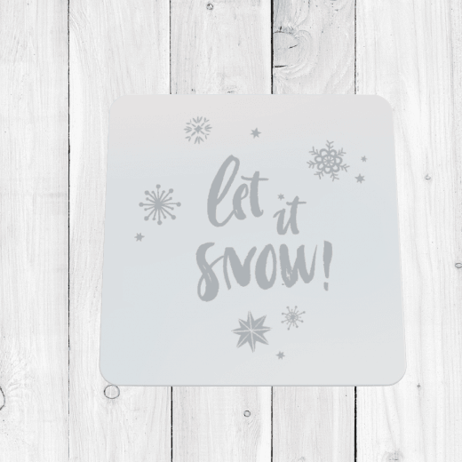 Let It Snow Christmas Coaster