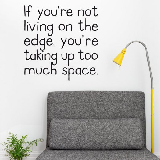 Living On The Edge Wall Sticker Quote