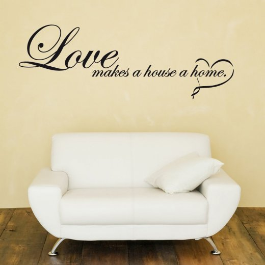 Love Makes A House Wall Sticker Quote