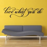Love What You Do Wall Sticker