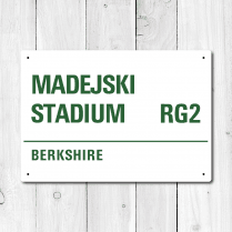 Madejski Stadium, Berkshire Metal Sign
