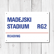 Madejski Stadium, Reading Metal Sign