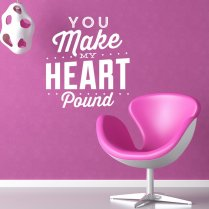 Make My Heart Pound Wall Sticker Quote