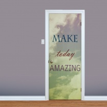 Make Today Amazing Printed Door Quote