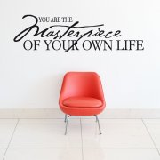 Masterpiece Of Your Own Life Wall Sticker Quote