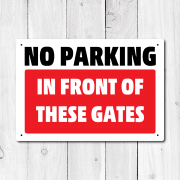 No Parking In Front Of These Gates Metal Sign