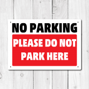 No Parking Please Do Not Park Here Metal Sign
