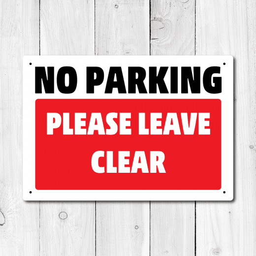 No Parking Please Leave Clear Metal Sign