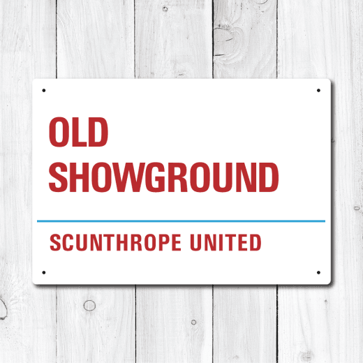 Old Showground, Scunthorpe United Metal Sign