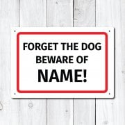 Personalised 'Forget the Dog' Metal Sign