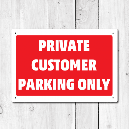 Private Customer Parking Only Metal Sign