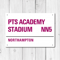 PTS Academy Stadium, Northampton Metal Sign